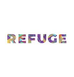 Refuge concept retro colorful word art vector