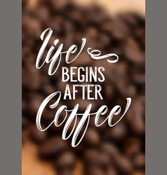 coffee quote on defocussed background vector image
