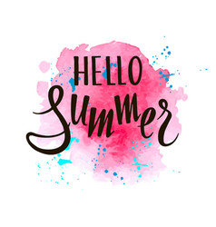 inscription hello summer on pink watercolor vector image
