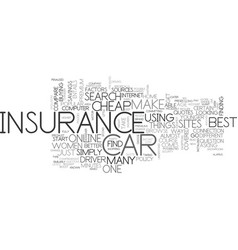 where to find cheap car insurance text word cloud vector image vector image