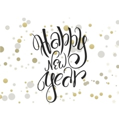 Hand lettering new year greetings text with vector