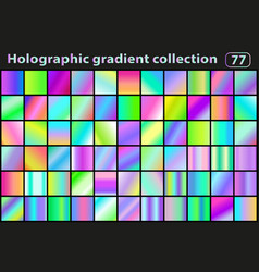 Holographic set gradients color swatches neon vector
