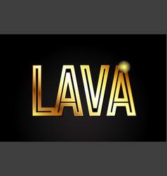 Lava word text typography gold golden design logo vector