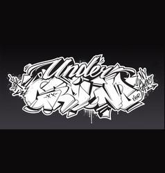 underground graffiti lettering art vector image
