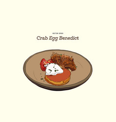 crab cake on top with egg benedict hand draw vector image