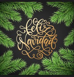 feliz navidad spanish merry christmas holiday vector image