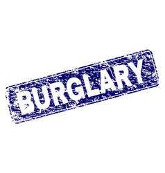 Grunge burglary framed rounded rectangle stamp vector