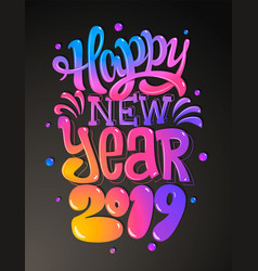 happy new 2019 year greetings card colorful vector image