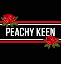 Peachy keen vector
