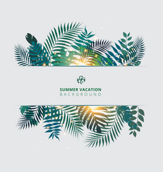 trendy summer tropical with exotic palm leaves vector image