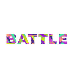 battle concept retro colorful word art vector image