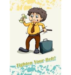 Tighten your belt vector