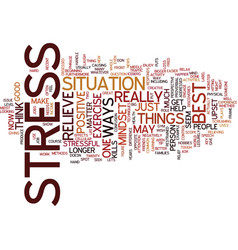 Best ways to relieve stress it kills text vector