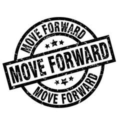 Move forward round grunge black stamp vector