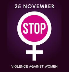25 november stop violence against women poster vector image