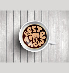 coffee cup with time lettering about best vector image
