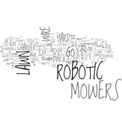 Are robotic lawn mowers in your future text word vector