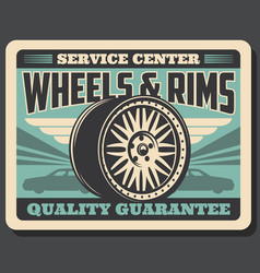 car wheels and rims service center retro poster vector image