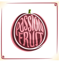 Logo for passion fruit vector