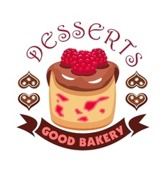 Dessert cake with berries Good bakery shop emblem vector image