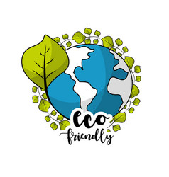 Global earth planet with ecological leaves vector