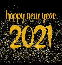 happy new year 2021 hand drawn golden wishes vector image