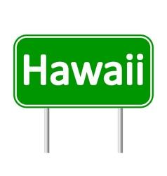 Hawaii green road sign vector