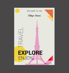welcome to the tokyo tower japan explore travel vector image