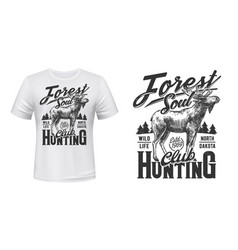 elk hunt t-shirt print mockup hunting club emblem vector image