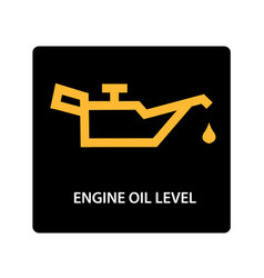 Warning dashboard car icon engine oil level vector