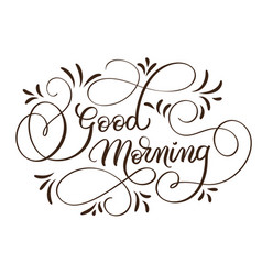 good morning text on white background hand drawn vector image