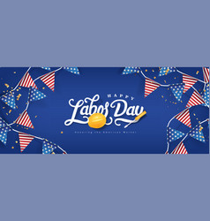 Labor day banner template decor with american vector