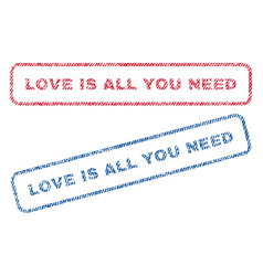 love is all you need textile stamps vector image