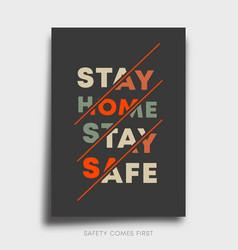 Stay safe home slogan line design for poster vector