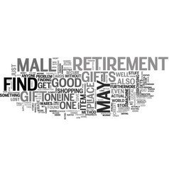 Where to find retirement gifts text word cloud vector