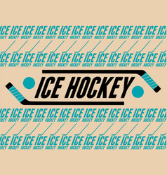 Ice hockey typographical vintage style poster vector