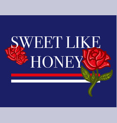 sweet like honey vector image
