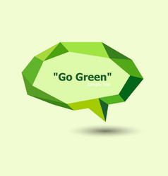 green polygonal geometric speech bubble vector image