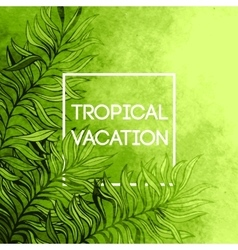 Watercolor tropical palm tree leaf background vector image vector image