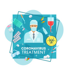 coronavirus treatments and protection medicine vector image
