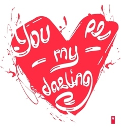 Declaration of love you are my darling vector