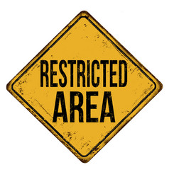 Restricted area vintage rusty metal sign vector