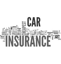 where to find the cheapest car insurance text vector image