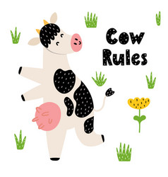 Cow rules print with a funny cow dancing happy vector