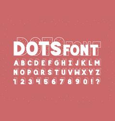 dots font alphabet vector image