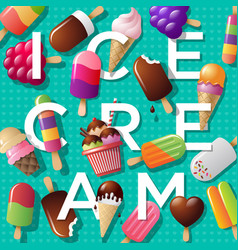 ice cream poster letters and ice-cream vector image