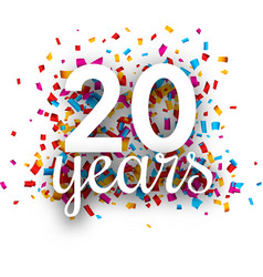twenty years anniversary with colorful confetti vector image