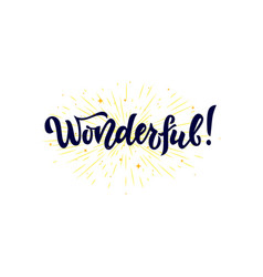 Wonderful word isolated with stars hand vector