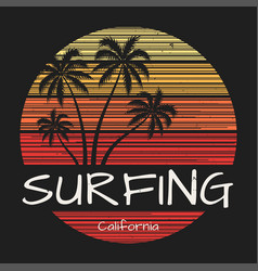 surfing california tee print with palm trees vector image vector image