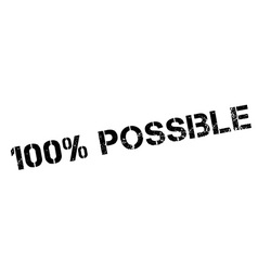 100 percent possible rubber stamp vector